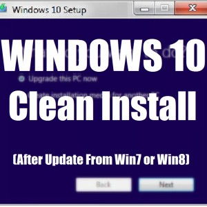 can i do a clean install of windows 10 after upgrade